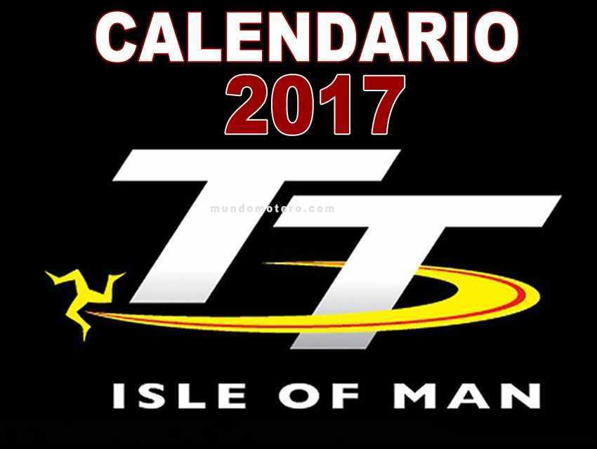 TT Isla de Man 2017 Calendario y Fechas de entrenamientos y carreras