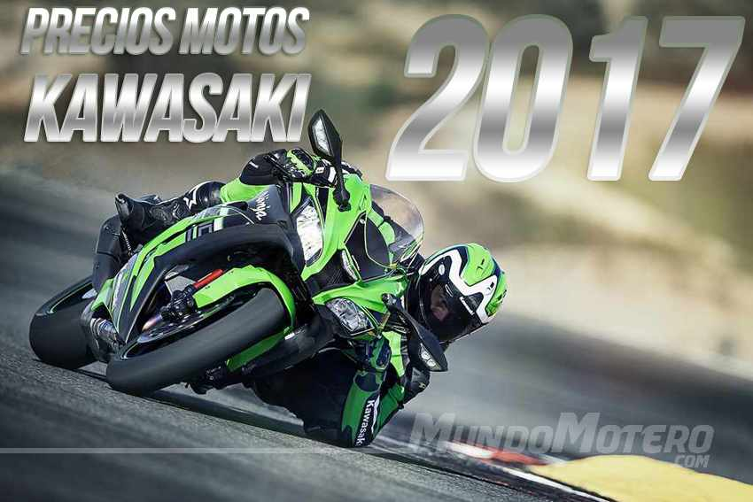 Precios Motos Kawasaki 2017