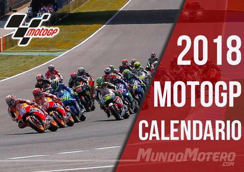 Calendario de MotoGP 2018 - Fechas y Grandes Premios Moto GP