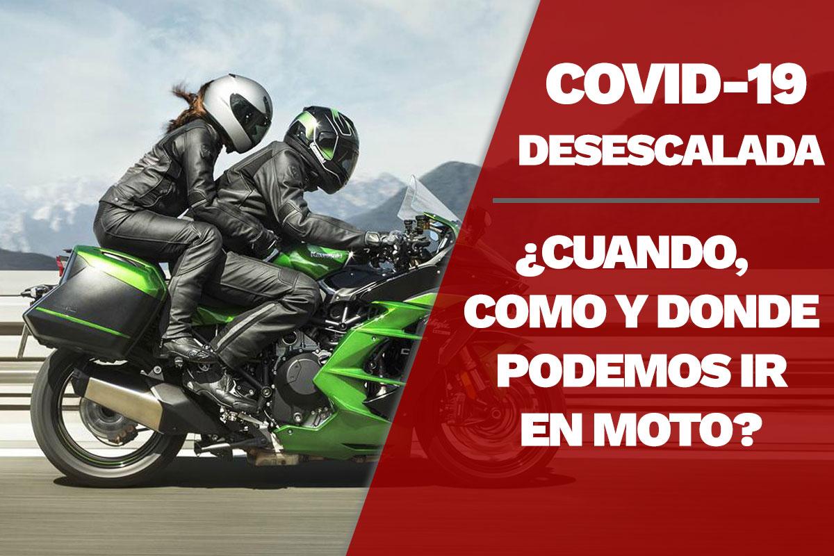 Desescalada - Cuando, como y donde podemos ir en moto.